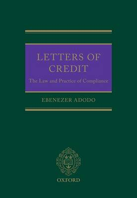 Letters of Credit: The Law and Practice of Compliance (Hardback)