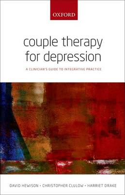 Couple Therapy for Depression: A clinician's guide to integrative practice (Paperback)