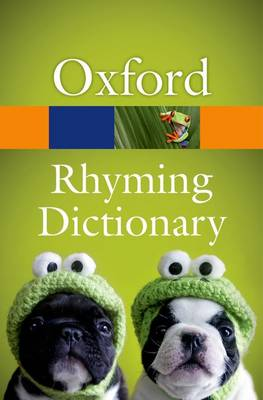 New Oxford Rhyming Dictionary - Oxford Quick Reference (Paperback)