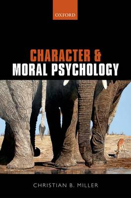 Character and Moral Psychology (Hardback)