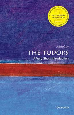 The Tudors: A Very Short Introduction - Very Short Introductions (Paperback)