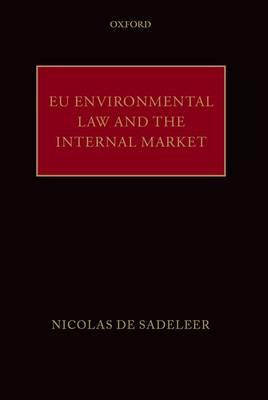 EU Environmental Law and the Internal Market (Hardback)
