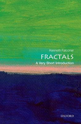 Fractals: A Very Short Introduction - Very Short Introductions (Paperback)