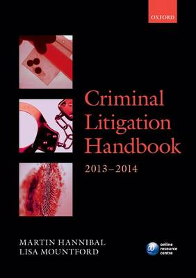 Criminal Litigation Handbook 2013-2014 - Legal Practice Course Guide (Paperback)