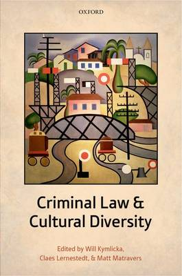 Criminal Law and Cultural Diversity (Hardback)