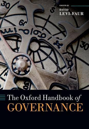 The Oxford Handbook of Governance - Oxford Handbooks (Paperback)