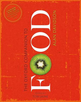 The Oxford Companion to Food - Oxford Companions (Hardback)