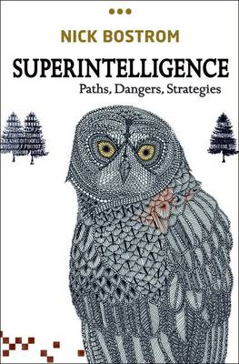 Superintelligence: Paths, Dangers, Strategies (Hardback)