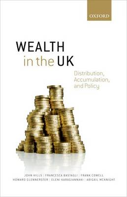 Wealth in the UK: Distribution, Accumulation, and Policy (Hardback)