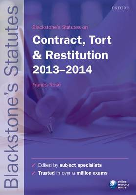 Blackstone's Statutes on Contract, Tort & Restitution 2012-2013 - Blackstone's Statute Series (Paperback)