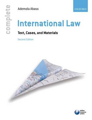 Complete International Law: Text, Cases, and Materials - Complete (Paperback)