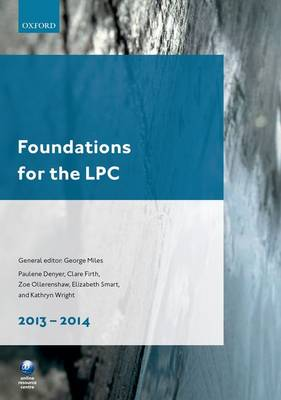 Foundations for the LPC 2013-14 - Legal Practice Course Guide (Paperback)