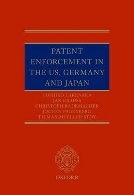 Patent Enforcement in the US, Germany and Japan (Hardback)