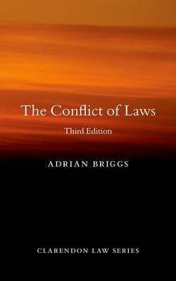 The Conflict of Laws - Clarendon Law Series (Paperback)