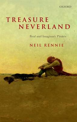 Treasure Neverland: Real and Imaginary Pirates (Hardback)