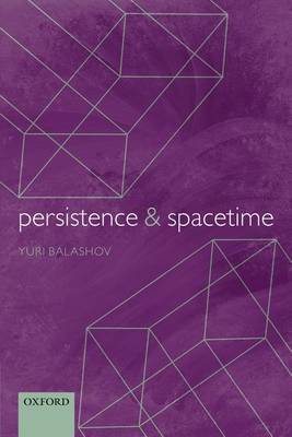 Persistence and Spacetime (Paperback)