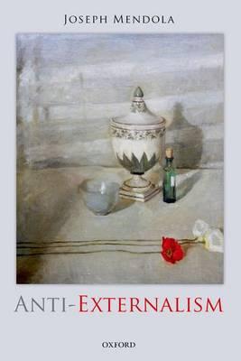 Anti-Externalism (Paperback)