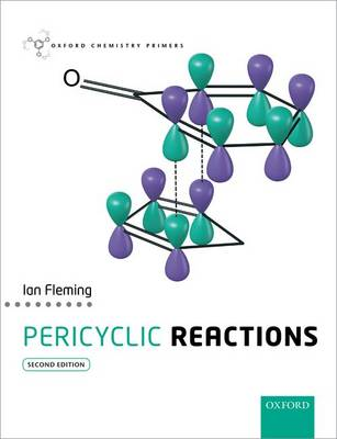 Pericyclic Reactions - Oxford Chemistry Primers (Paperback)