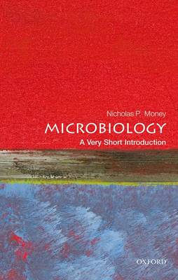 Microbiology: A Very Short Introduction - Very Short Introductions (Paperback)