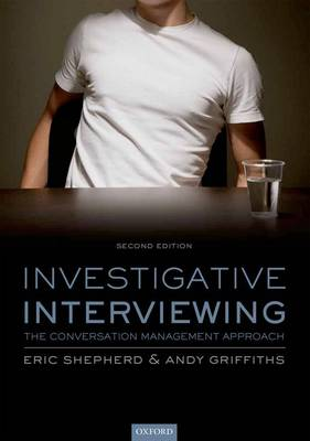 Investigative Interviewing: The Conversation Management Approach (Paperback)