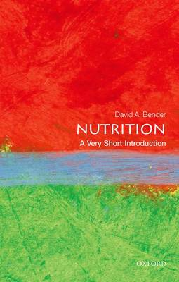 Nutrition: A Very Short Introduction - Very Short Introductions (Paperback)