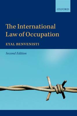 The International Law of Occupation (Paperback)