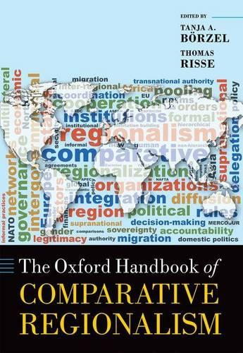 The Oxford Handbook of Comparative Regionalism - Oxford Handbooks (Hardback)