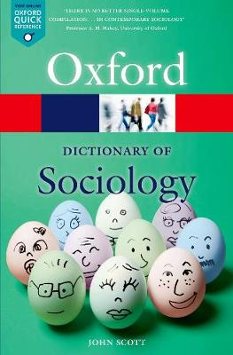 A Dictionary of Sociology - Oxford Quick Reference (Paperback)