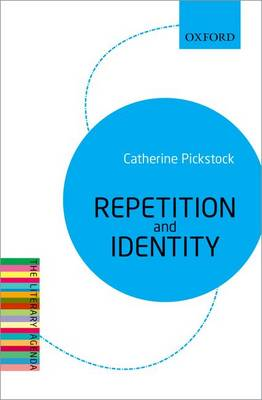 Repetition and Identity: The Literary Agenda - Literary Agenda (Paperback)