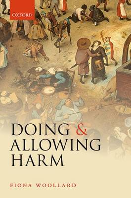 Doing and Allowing Harm (Hardback)