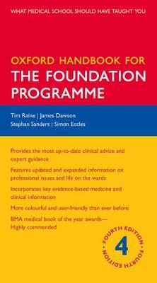 Oxford Handbook for the Foundation Programme - Oxford Medical Handbooks