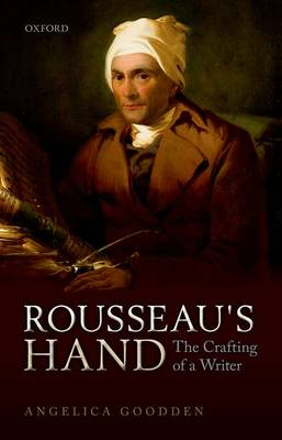 Rousseau's Hand: The Crafting of  a Writer (Hardback)