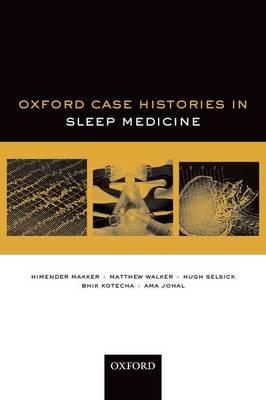 Oxford Case Histories in Sleep Medicine - Oxford Case Histories (Paperback)