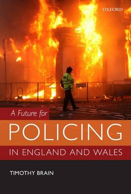 A Future for Policing in England and Wales (Paperback)