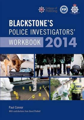 Blackstone's Police Investigators Workbook 2014 2014 (Paperback)