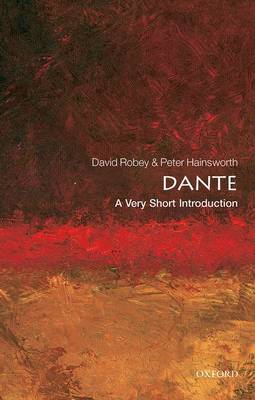 Dante: A Very Short Introduction - Very Short Introductions (Paperback)