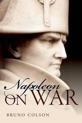 Napoleon: On War (Hardback)