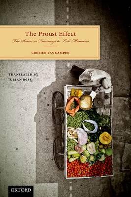 The Proust Effect: The Senses as Doorways to Lost Memories (Hardback)