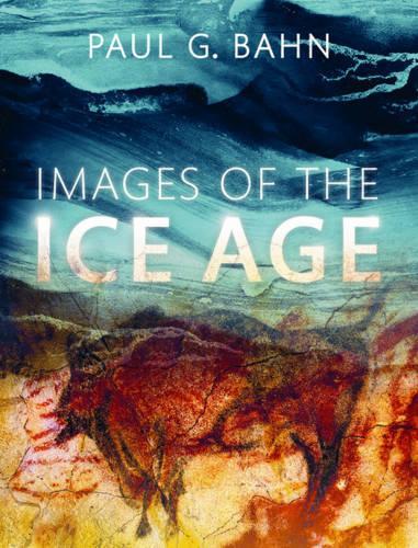 Images of the Ice Age (Hardback)
