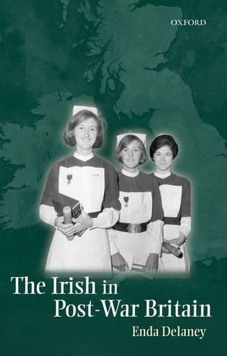 The Irish in Post-War Britain (Paperback)