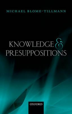 Knowledge and Presuppositions (Hardback)