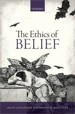 The Ethics of Belief (Hardback)