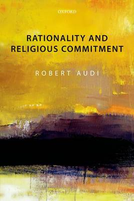 Rationality and Religious Commitment (Paperback)