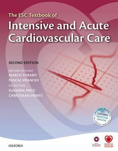 The ESC Textbook of Intensive and Acute Cardiovascular Care - The European Society of Cardiology (Hardback)