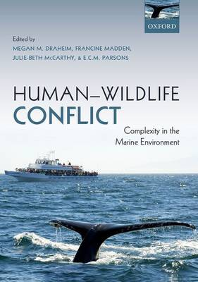Human-Wildlife Conflict: Complexity in the Marine Environment (Hardback)