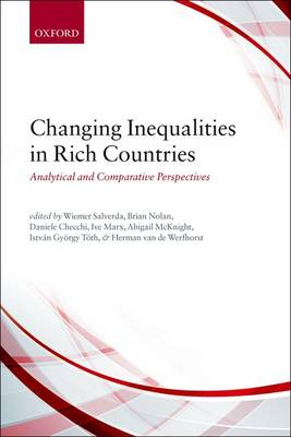 Changing Inequalities in Rich Countries: Analytical and Comparative Perspectives (Hardback)