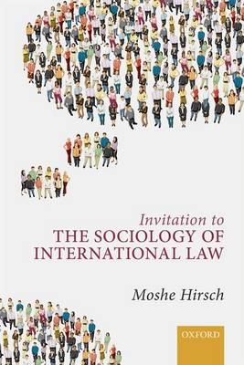 Invitation to the Sociology of International Law (Hardback)