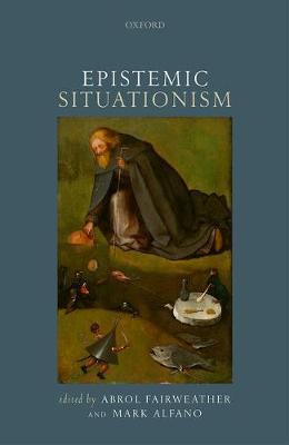 Epistemic Situationism (Hardback)