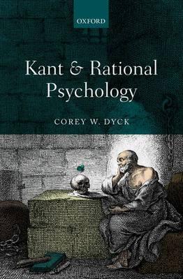Kant and Rational Psychology (Hardback)