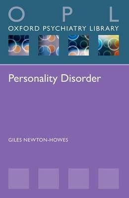 Personality Disorder - Oxford Psychiatry Library (Paperback)
